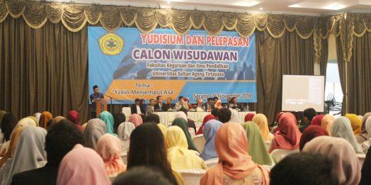 "Yudisium FKIP Gelombang III Tahun 2018 ""Yakin Menjemput Asa"""