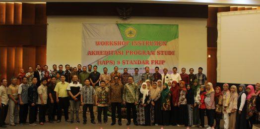 Workshop Instrumen Akreditasi Program Studi (IAPS) 9 Standar FKIP