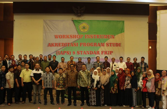 Workshop Instrumen Akreditasi Program Studi (IAPS) 9 Standar FKIP